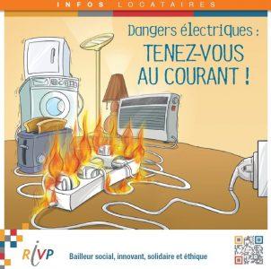 La RIVP sensibilise ses locataires aux dangers électriques via des fiches, affiches etc.